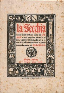 LA SECCHIA, contiene sonetti burleschi inediti del: Tassoni Alessandro