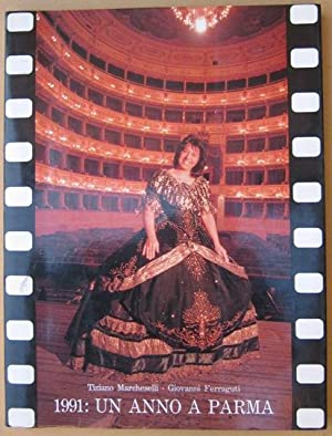 UN ANNO A PARMA . IL 1991: Ferraguti Giovanni, Marcheselli