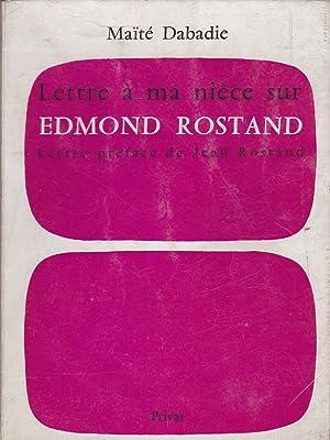 Lettre à ma nièce sur Edmond Rostand.: DABADIE (Maïté).