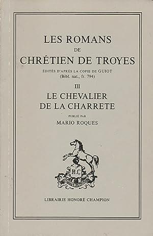 Le chevalier de la Charrete.: CHRETIEN DE TROYES.