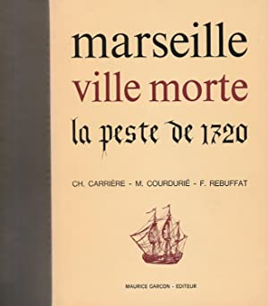 Marseille ville morte.: CARRIERE (Ch),COURDURIE (M)