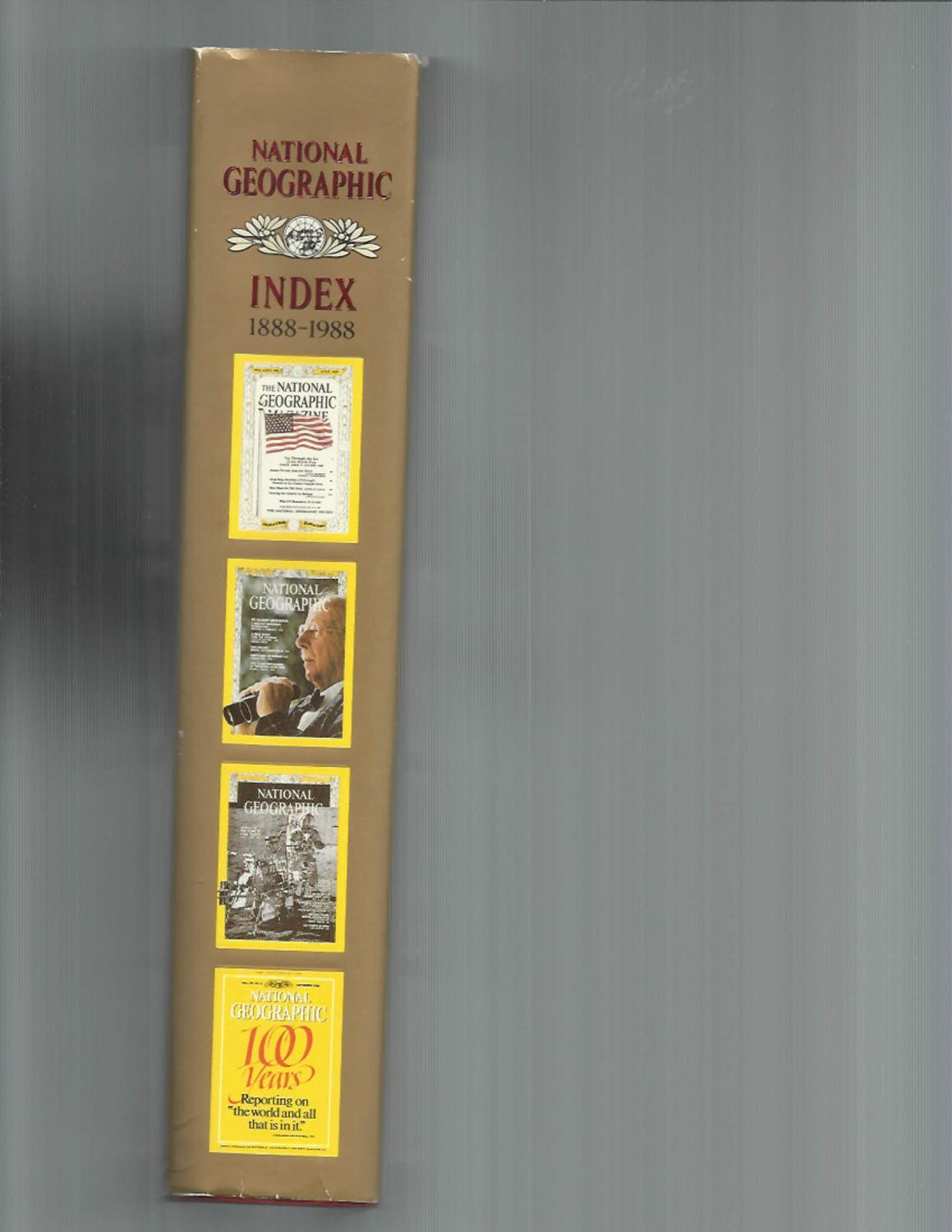 NATIONAL GEOGRAPHIC INDEX: 1888~1988  ONE