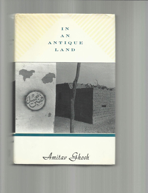 In An Antique Land De Ghosh Amitav