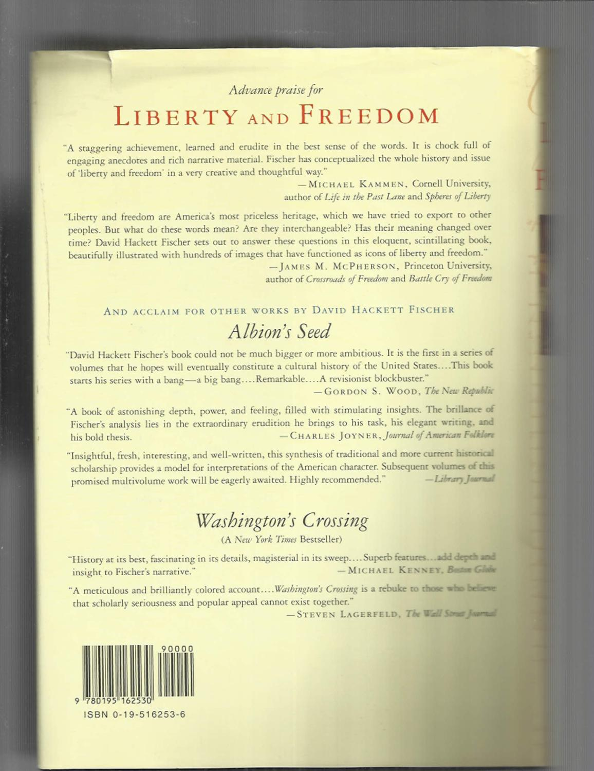 LIBERTY AND FREEDOM: A Visual History Of