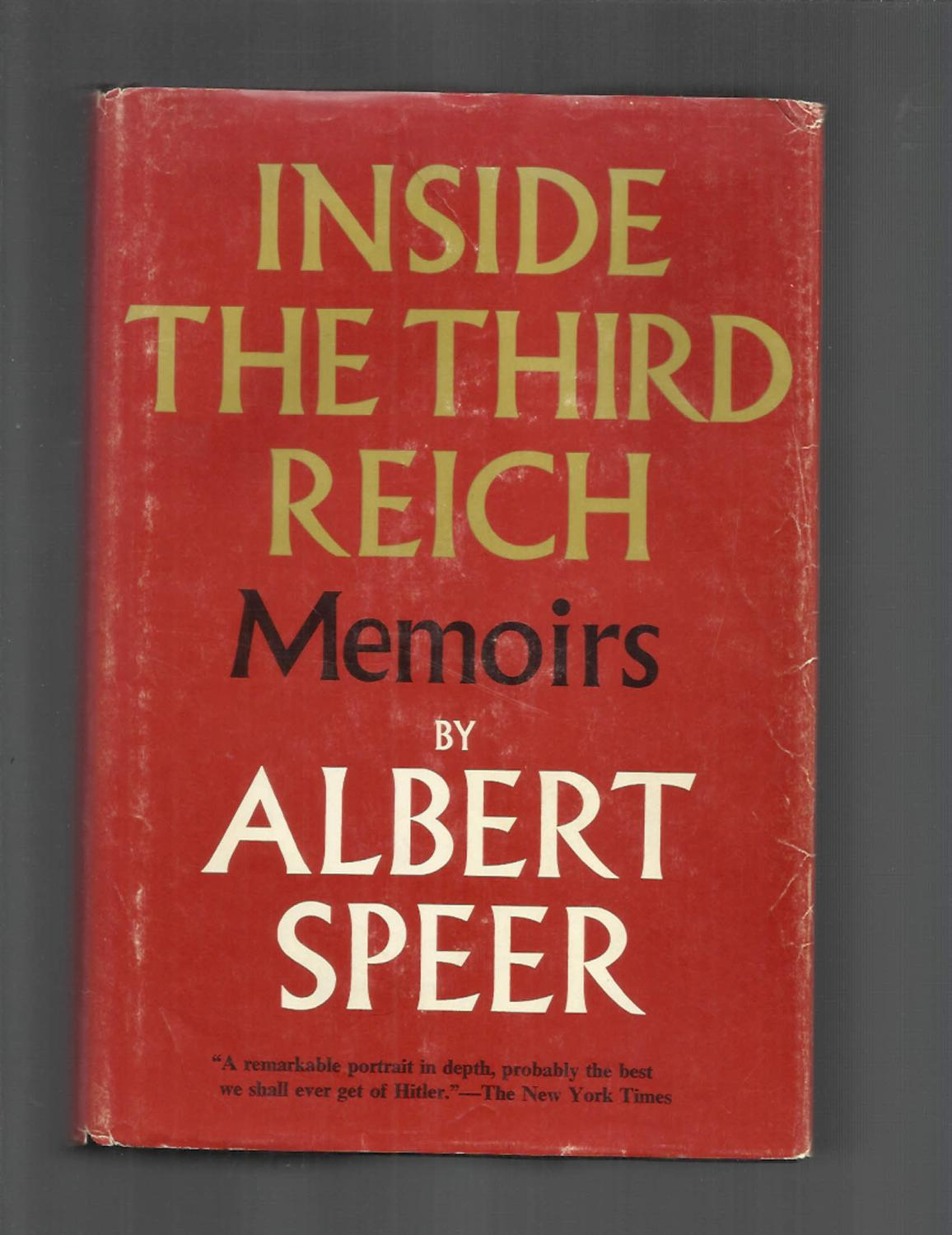 INSIDE THE THIRD REICH: Memoirs. Translated From The German By Richard And  Clara Winston ...
