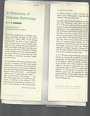 A DICTIONARY OF CHINESE MYTHOLOGY. Introduction By Prof. Hyman Kublin: Werner, E.T.C.