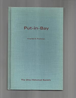 PUT~IN~BAY: Its History.: Frohman, Charles E.