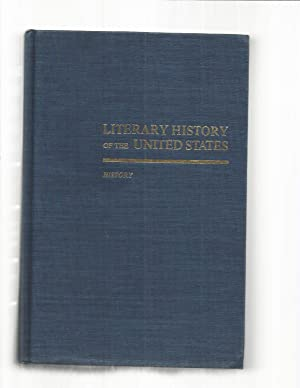 LITERARY HISTORY OF THE UNITED STATES. HISTORY.: Robert E. Spiller,