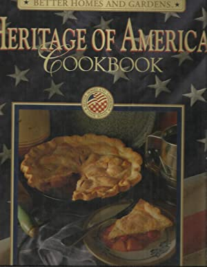 HERITAGE OF AMERICA COOKBOOK.: Better Homes And