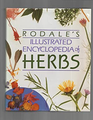 RODALE'S ILLUSTRATED ENCYCLOPEDIA OF HERBS.: Kowalchik, Claire &