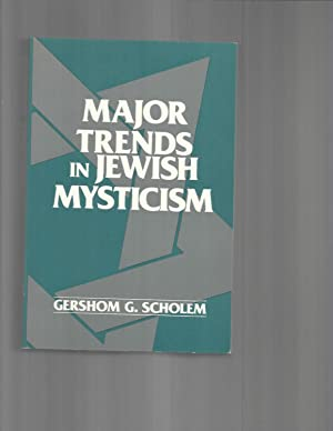 MAJOR TRENDS IN JEWISH MYSTICISM.: Scholem, Gershom G.