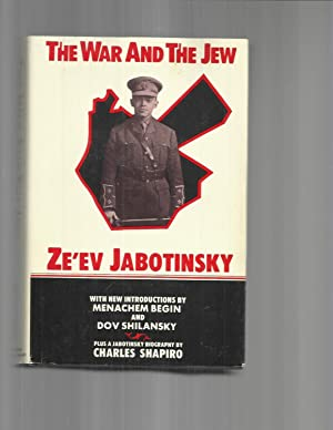 THE WAR AND THE JEW. With A: Jabotinsky, Ze'ev