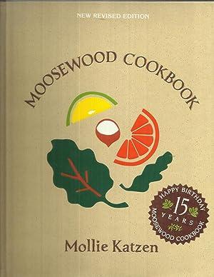 MOOSEWOOD COOKBOOK. NEW REVISED EDITION.: Katzen, Mollie