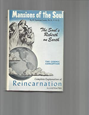 MANSIONS OF THE SOUL. The Soul's Rebirth: Lewis, H. Spencer,