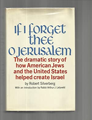 IF I FORGET THEE O JERUSALEM: The: Silverberg, Robert