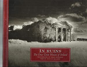 IN RUINS: The Once Great Houses Of: McLaren, Duncan (text