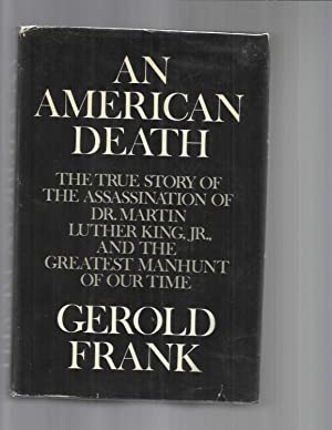AN AMERICAN DEATH: TheTrue Story Of The: Frank, Gerold