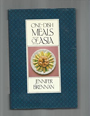 ONE~DISH MEALS OF ASIA. Written & Illustrated: Brennan, Jennifer
