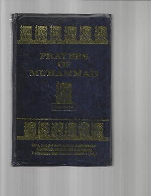 PRAYERS OF MUHAMMAD Messenger Of God [God: Abdul Hamid Farid