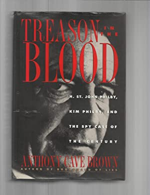 Treason In The Blood: H. St. John Philby, Kim Philby, And The Spy Case Of The Century - image 4
