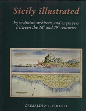 SICILY ILLUSTRATED By Vedutisti, Architects And Engravers Between The 16th And 19th Centuries. ...