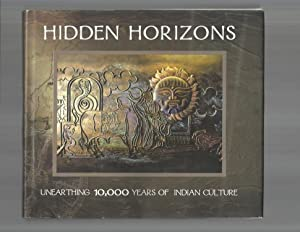 HIDDEN HORIZONS: Unearthing 10,000 Years Of Indian Culture.: Frawley, Dr. David (Vamadeva Shastri) ...