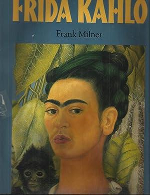 FRIDA KAHLO.: Milner, Frank