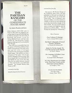 THE PARTISAN RANGERS OF THE CONFEDERATE STATES ARMY: Memoirs Of General Adam R. Johnson. Edited by ...