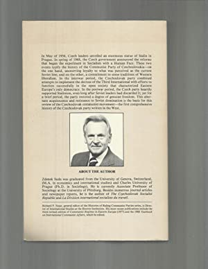 ZEALOTS AND REBELS: A History Of The Ruling Communist Pary Of Czechoslovakia: Suda, Zdenek