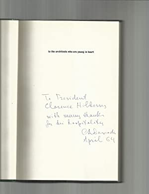 ARCHITECTURE IN TRANSITION. ~SIGNED PRESENTATION COPY~: Doxiadis, Constantinos A.