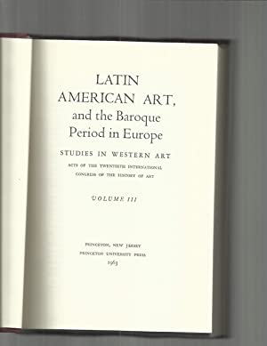 LATIN AMERICAN ART, And The Baroque Period: Meiss, Millard et
