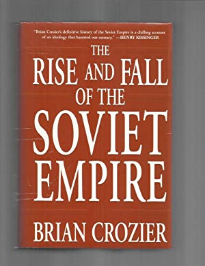 THE RISE AND FALL OF THE SOVIET: Crozier, Brian
