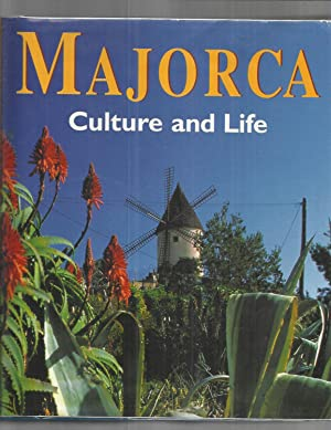 MAJORCA: Culture And Life. Photographed By Gunter Beer, Carlos Agustin And Belen Tanago. Contribu...