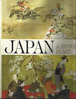 JAPAN: A History In Art. Introduction To: Smith, Bradley ,