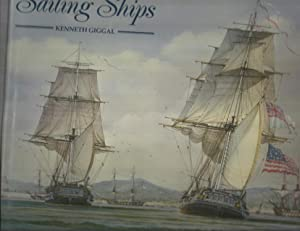 CLASSIC SAILING SHIPS: A Major Book Of: Giggal, Kenneth