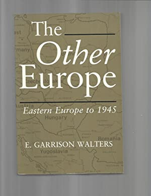 THE OTHER EUROPE: Eastern Europe To 1945.