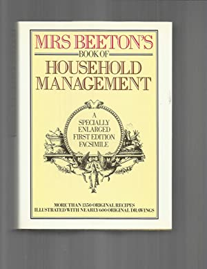 MRS. BEETON'S BOOK OF HOUSEHOLD MANAGEMENT Comprising: Beeton, Mrs. Isabella