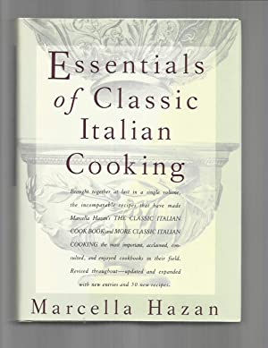 ESSENTIALS OF CLASSIC ITALIAN COOKING. Brought Together: Hazan, Marcella