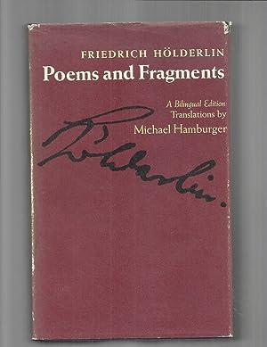 FRIEDRICH HOLDERLIN ~ POEMS AND FRAGMENTS. Bilingual: Holderlin, Friedrich &