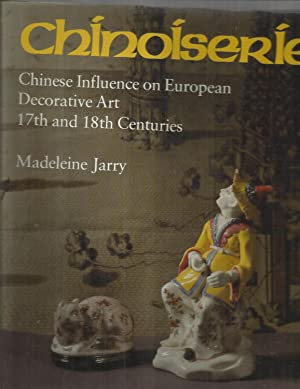 CHINOISERIE: Chinese Influence On European Decorative Art ~ 17th And 18th Centuries