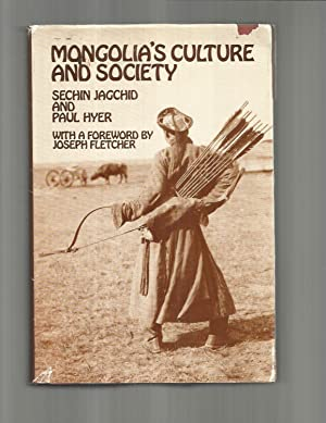 MONGOLIA'S CULTURE AND SOCIETY. With A Foreword: Jagchid, Sechin and