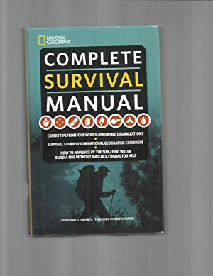 COMPLETE SURVIVAL MANUAL: Expert Tips From Four: Sweeney, Michael S.