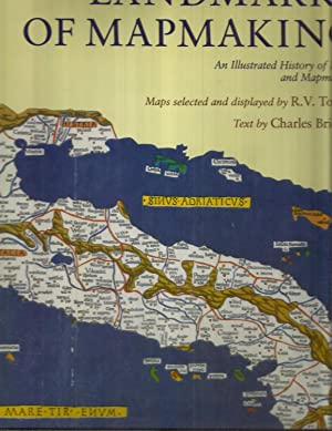 LANDMARKS OF MAPMAKING: An Illustrated History Of: Bricker, Charles (text