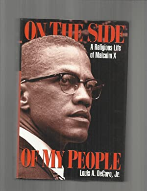ON THE SIDE OF MY PEOPLE: The Religious Life Of Malcolm X ~SIGNED COPY~