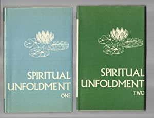 SPIRITUAL UNFOLDMENT: Volume One [How To Discover The Invisible Worlds And Find The Source Of Hea...