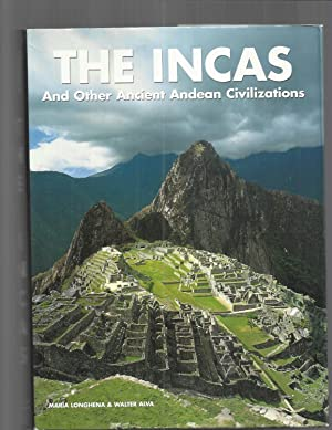 THE INCAS And Other Ancient Andean Civilizations: Longhena, Maria &