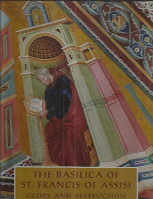 THE BASILICA OF ST. FRANCIS OF ASSISI: Glory And Destruction. 65 Photographs In Full Color. Photo...