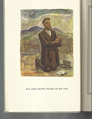 JOHN BROWN'S BODY: A POEM. With An Introduction By Douglas Southall Freeman And Fourteen Illustra...