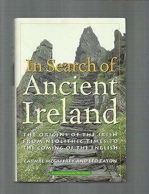 IN SEARCH OF ANCIENT IRELAND: The Origins: McCaffrey Carmel &