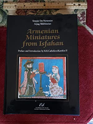 ARMENIAN MINIATURES FROM ISFAHAN. Preface And Introduction By H.H. Catholicos Karekin II. Photogr...